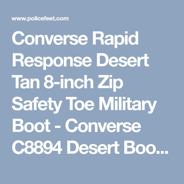 Converse Rapid Response Desert Tan 8-inch Zip Safety Toe Military Boot - Converse C8894 Desert Boots | Free Shipping