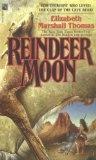 2nd favorite book ever: Worth Reading, Marshalls Thomas, Moon Reindeer, Book Worth, Moon 9780671741891, Book Jackets, Reindeer Moon, Elizabeth Marshalls, Young Girls