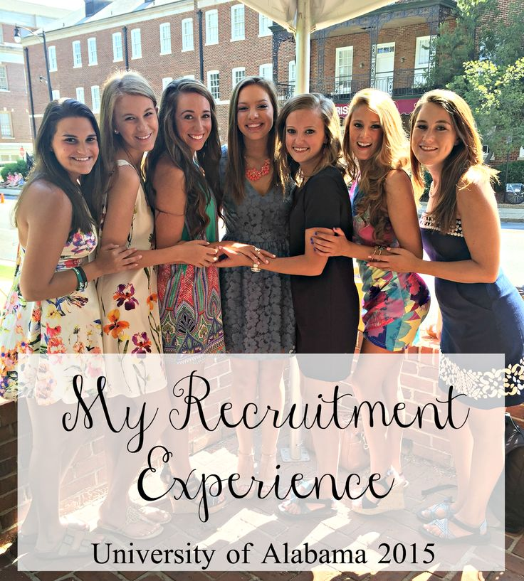 my recruitment experience at the University of Alabama | texasweettea
