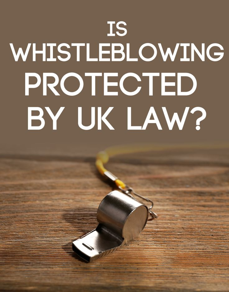Is Whistleblowing Protected by UK Law Employment law uk