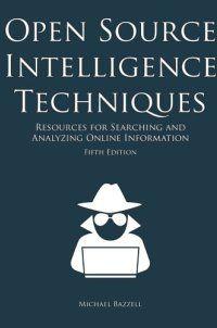 True Crime - Open Source Intelligence Techniques: Res - http://lowpricebooks.co/open-source-intelligence-techniques-res/