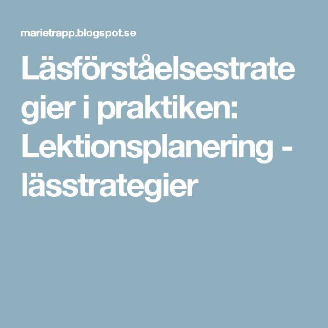 Läsförståelsestrategier i praktiken: Lektionsplanering - lässtrategier