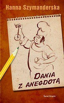 Dania z anegdotą Szymanderska