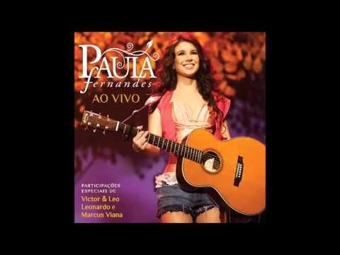 CD Paula Fernandes - Ao Vivo (2011) Completo - YouTube
