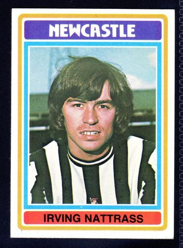 TOPPS FOOTBALLERS-BLUE-1976-IRVING NATTRASS-NEWCASTLE UNITED No.243