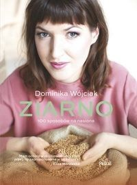Ziarno - Dominika Wójciak - Aros - dyskont książkowy - tanie książki