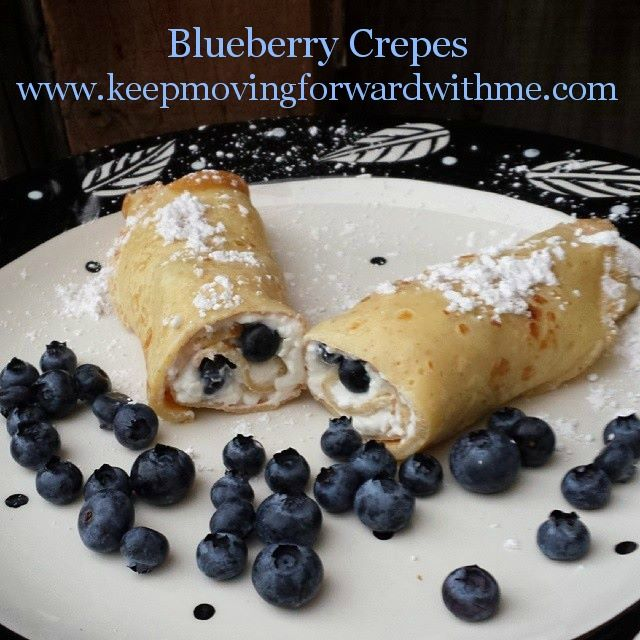 Blueberry Crepes - Keep Moving Forward With Me