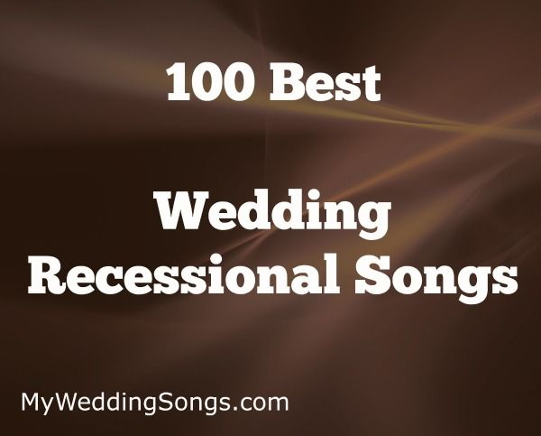 Wedding Recessional Songs List