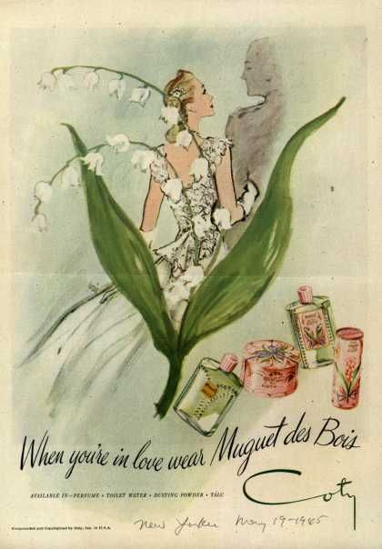 Ad for Coty's Muguet Des Bois. Created in 1936 by Robert Henri. I liked this fragrance when I was a teenager, but I didn't know that Henri also created some of my favorite Chanel perfumes, including No. 5, Cristalle and Pour Monsieur.