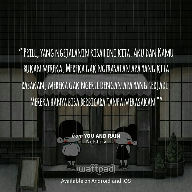 "I'm reading ""You and Rain"" on #Wattpad.   #Quote"