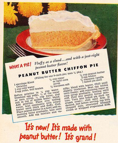 Knox Gelatine  Peanut Butter Chiffon Pie-February 1946 copy of McCall's magazine: Vintage Retro Recipes, Peanuts, Heirloom Vintage Recipes, Pies Recipes, Chiffon Pies, Knox Gelatin, Magazines Recipes, Peanut Butter, Butter Chiffon