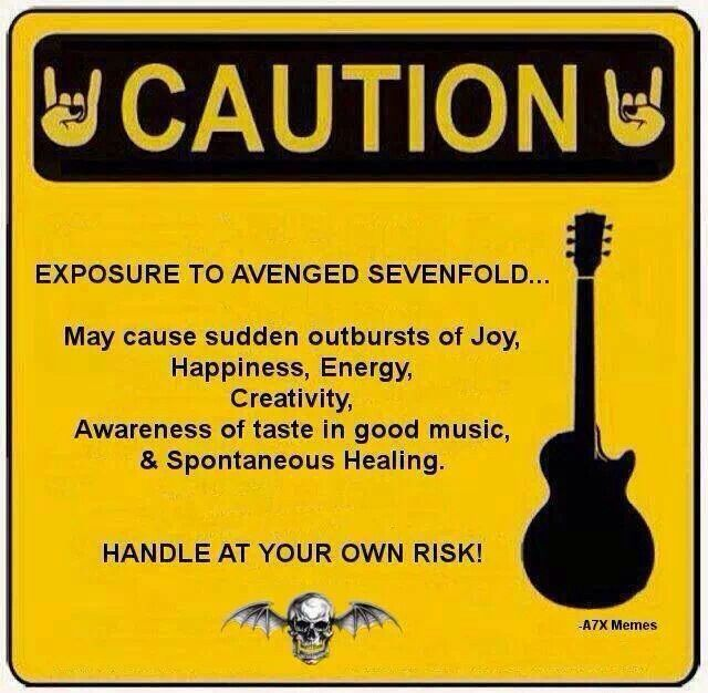 Avenged Sevenfold! Haha!  Without a doubt