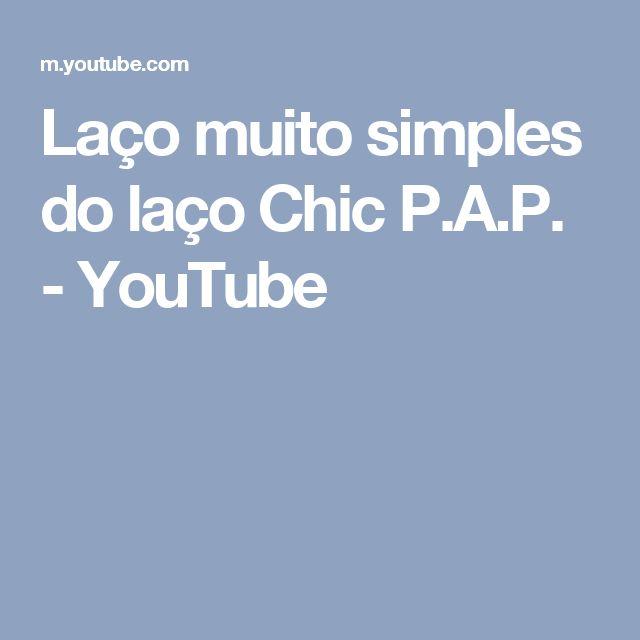 Laço muito simples do laço Chic P.A.P. - YouTube