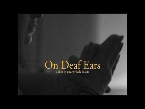 """Short Film: """"On Deaf Ears"""" - YouTube"""