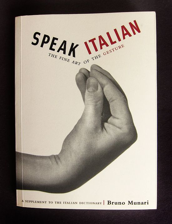 Speak Italian   Bruno Munari Attenzione! They say that a gesture is worth a thousand words, and when it comes to speaking with your hands, the Italians speak volumes...
