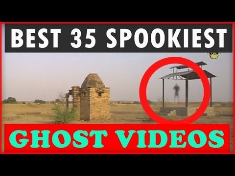 Best 35 Spookiest Ghost Sighting Caught On Camera Ever! 2016 Scariest Ghost Videos - YouTube