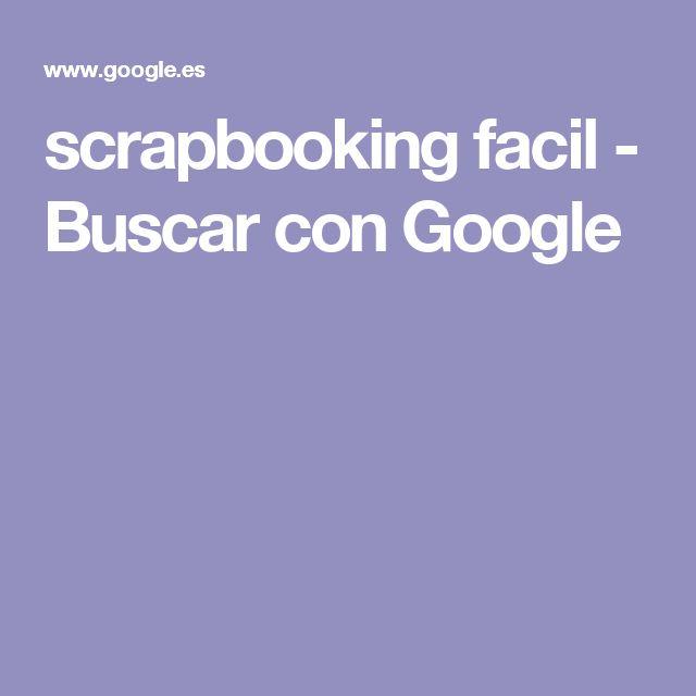 scrapbooking facil - Buscar con Google