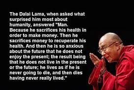 Dalai Lama, what surprises him about humanity