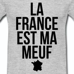 T shirt gris c homme Humour La France est ma meuf - Tee shirt Homme