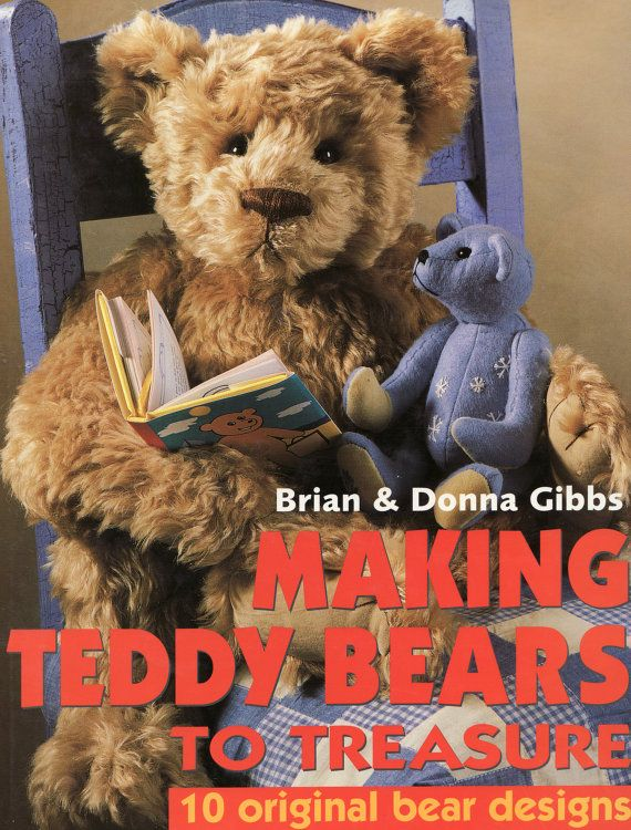 Making Teddy Bears to Treasure Book and Jacket by by cbhindmarsh, $14.99