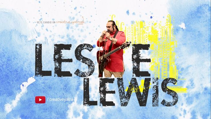 Lesle Lewis Get Candid;  His collaboration with veteran singer #Hariharan, known as #ColonialCousins, his fabulous remix #album with #Ashabhosle, his work in the #CokestudioIndia - each has been a game changer of sorts. #bollywoodsinger #bollywoodsongs #singer #playbacksinger #creativeyatra