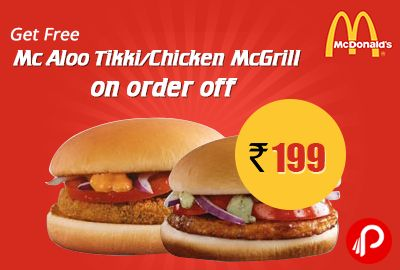 #McDonalds #offers Mc #AlooTikki / #Chicken #McGrill #Meal #FREE on order of Rs199 & above. Valid 30 September. Coupon Code: DIG199 http://www.paisebachaoindia.com/get-mc-aloo-tikkichicken-mcgrill-meal-free-on-order-of-rs199-mc-donalds/