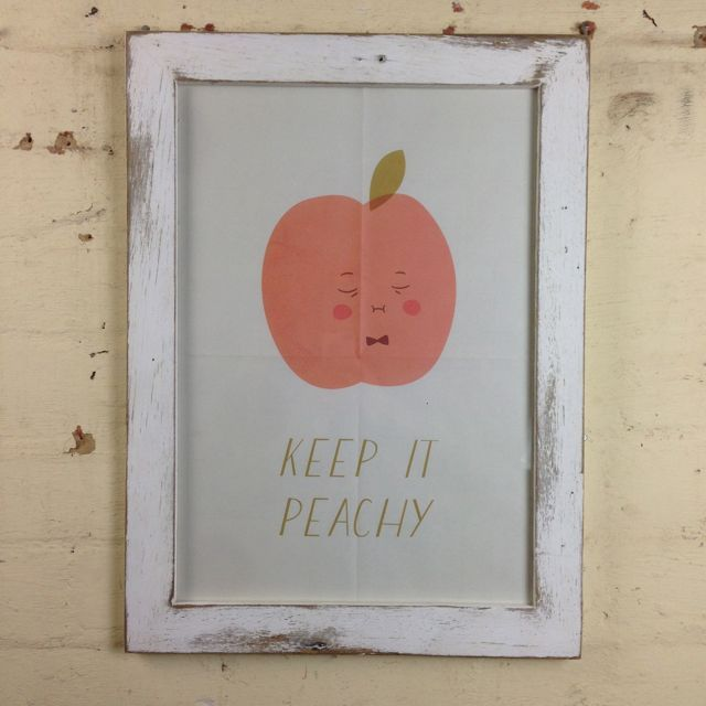 Some good advice in one of our whitewash frames. Have a peachy Tuesday.