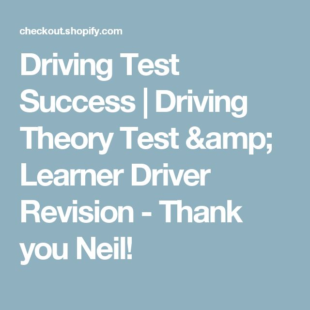 Driving Test Success | Driving Theory Test & Learner Driver Revision - Thank you Neil!