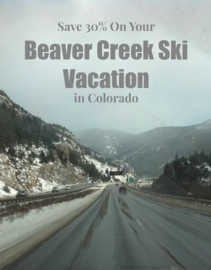 Save up to 30% on lodging when you plan a Beaver Creek Ski Vacation in Colorado