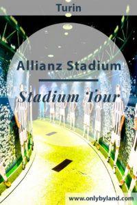 Juventus Stadium Tour – Allianz Stadium, Turin