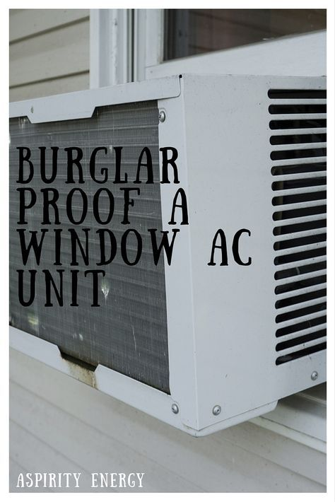BURGLAR-PROOF A WINDOW AIR CONDITIONER UNIT [VIDEO] Learn how to secure your window AC unit so it can't be removed.  - See more at: https://www.aspirityenergy.com/home-ceo/burglar-proof-window-air-conditioner-unit-video#sthash.iprQ2ZNb.F2i6LKde.dpuf