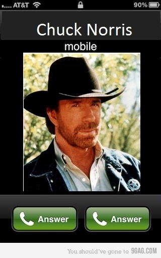 you either answer Chuck Norris or you answer Chuck Norris. too funny