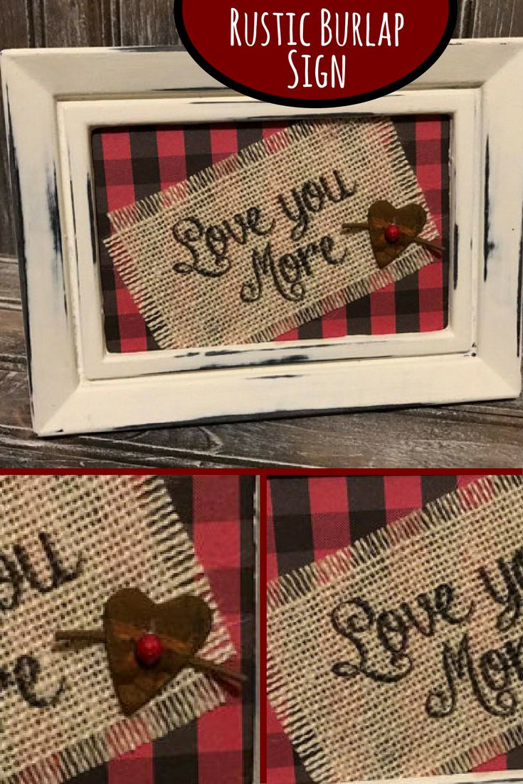 "This rustic burlap buffalo plaid ""Love You More"" sign is designed with all the things I love. Would love this adorable sign in my home. Love You More Burlap Print, Framed Burlap Print, Buffalo Plaid Frame Print, Farmhouse Decor,Personalized Gift,Valentines Decor,Love You More. #Ad #valentinesday #Homedecor #Rustic #Buffaloplaid #burlap"