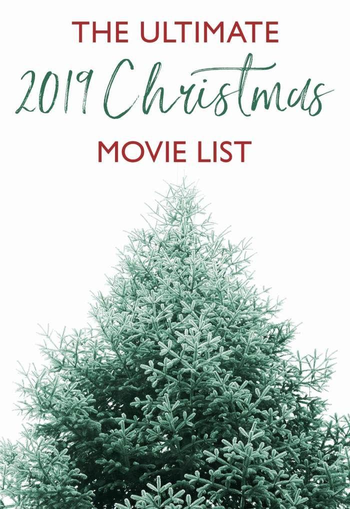 The Ultimate 2019 Christmas Movie List Christmas Movies On Hulu Netflix Amazon And Disney Plus Outdoor Travel Outdoor Enthusiasts Outdoor Travel Outfit