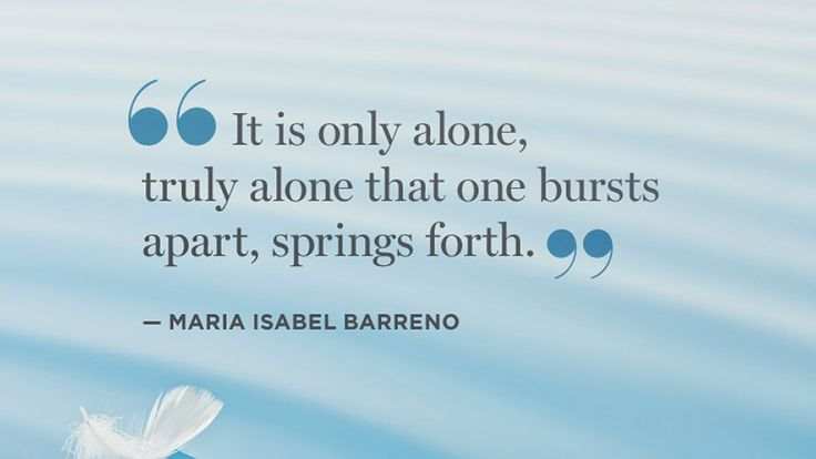 Quotes on Solitude - Quotes on Being Alone Like this.