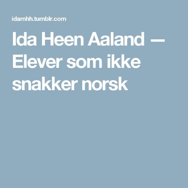 Ida Heen Aaland — Elever som ikke snakker norsk