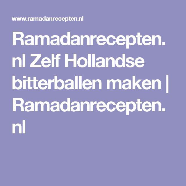 Ramadanrecepten.nl Zelf Hollandse bitterballen maken | Ramadanrecepten.nl