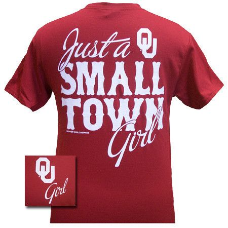 Details: Oklahoma Just a Small Town Girl! Available in sizes- S,M,L,XL,2X