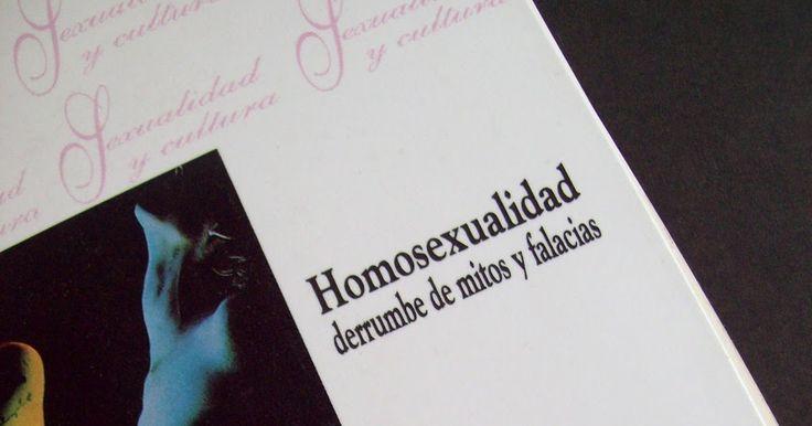 Homosexualidad : derrumbe de mitos y falacias / Juan Luis Álvarez-Gayou Jurgenson. (1997)  Editorial: México : Benemérita Universidad Autónoma de Puebla : Ducere :Universidad Abierta, 1997.  http://absysnetweb.bbtk.ull.es/cgi-bin/abnetopac?TITN=485244