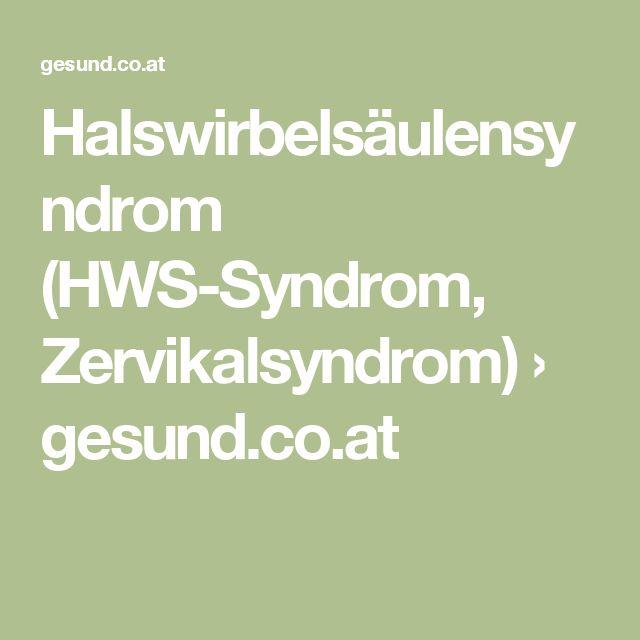Halswirbelsäulensyndrom (HWS-Syndrom, Zervikalsyndrom) › gesund.co.at