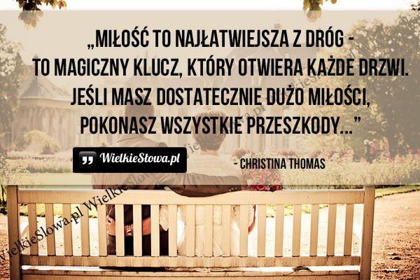 Miłość to najłatwiejsza z dróg... #Thomas-Christina,  #Droga-i-wędrówka, #Miłość
