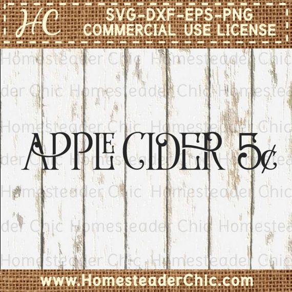 Apple Cider Svg Farmhouse Home Decor Svg Files Cuttable