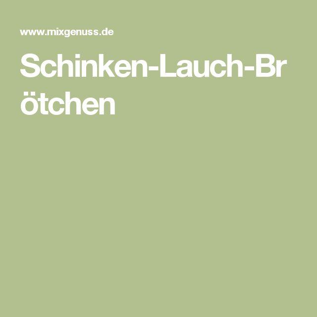 Schinken-Lauch-Brötchen