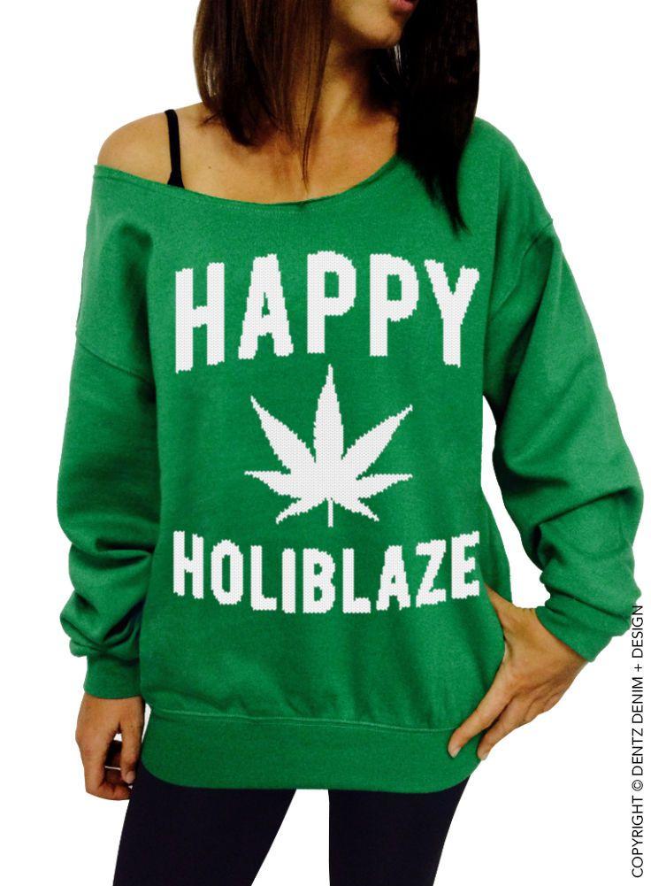 Happy Holiblaze - Green/White Slouchy Sweatshirt - Christmas 420 Holiday Sweater