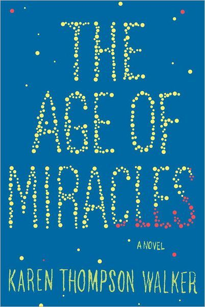 Book Tour & GIVEAWAY:  'The Age of Miracles' by Karen Thompson Walker