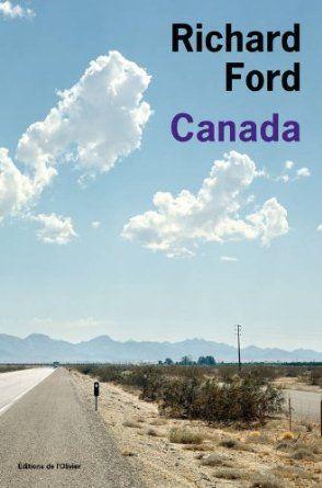 Canada - prix Fémina étranger 2013: Amazon.fr: Richard Ford, Josée Kamoun: Livres