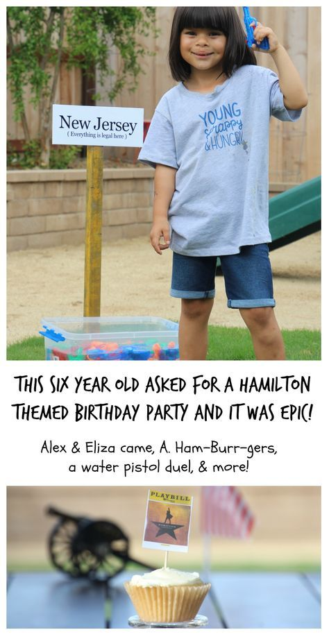 Six year old kids Hamilton themed birthday party. Hamilton the Musical fans will love this birthday party! Water pistol duels, Hamilton themed food, costumes, and more! #Hamilton #birthday #Hamiltonbirthdayparty