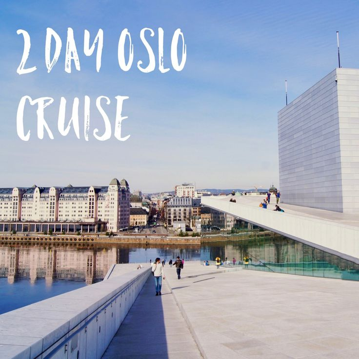2 day Oslo cruise