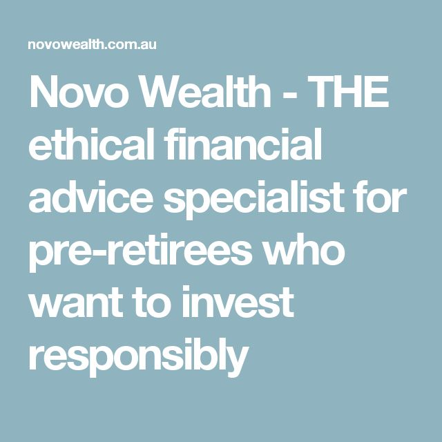 Novo Wealth - THE ethical financial advice specialist for pre-retirees who want to invest responsibly
