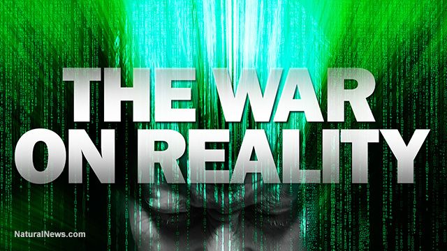 The WAR on Reality: Mind-expanding mini-documentary from the Health Ranger rips to shreds the social engineering and 'belief control' manipulation of the masses